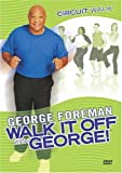 George Foreman: Circuit Walk