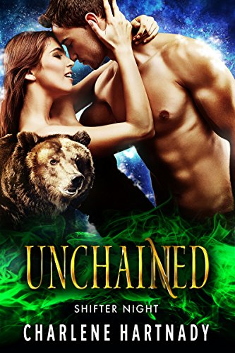 Unchained (Shifter Night Book 3) cover