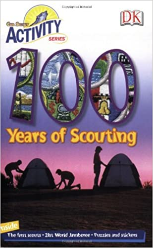 100 Years of Scouting: Cub Scout Activity Series (CUB SCOUT ACTIVITY