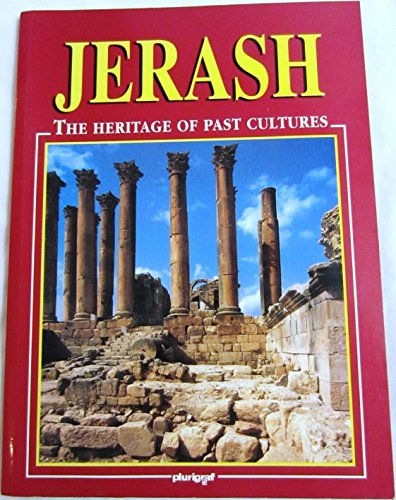 Jerash   The Heritage Of Past Cultures