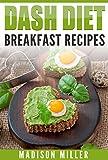 DASH Diet: Breakfast Recipes