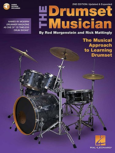 The Drumset Musician: Updated & Expanded The Musical Approach to Learning Drumset Bk/Online Audio by Hal Leonard