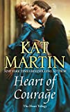 Heart of Courage (The Heart Trilogy Book 3)