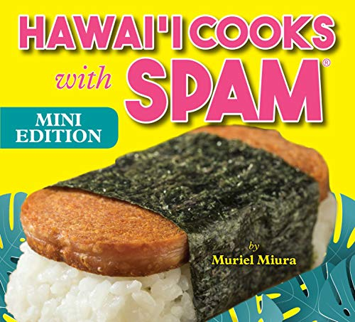 Hawaii Cooks With Spam (Mini Edition) by Muriel Miura