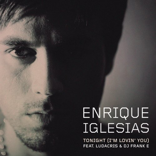 Tonight (I'm Lovin' You) [Expl...