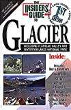 Insiders' Guide to Glacier National Park, Eileen Gallagher, 1573801321