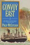Convoy East, Philip McCutchan, 0312154992