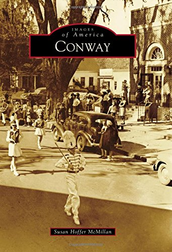 51YNYcqPQFL - Conway (Images of America)