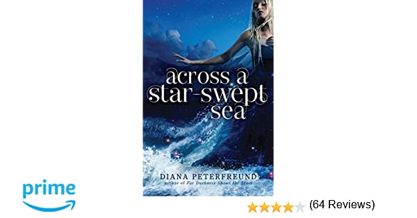 Amazon across a star swept sea 9780062006165 diana amazon across a star swept sea 9780062006165 diana peterfreund books fandeluxe Choice Image