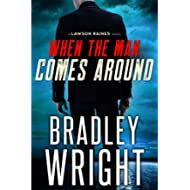 [Sponsored]When the Man Comes Around: A Gripping Crime Thriller (Lawson Raines, Book 1)