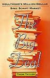 The Big Deal, Thom Taylor, 0688161715