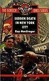 Sudden Death in New York City, Roy MacGregor, 0771056427