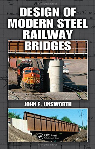 Design of Modern Steel Railway Bridges - Railroad Bridge Design