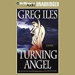 Turning Angel | Greg Iles
