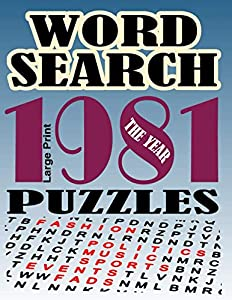 Free Word Search Puzzles The Year 1981: Over...