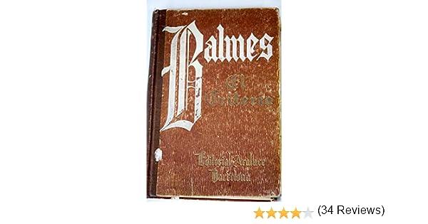 El criterio: Amazon.es: Balmes, Jaime: Libros