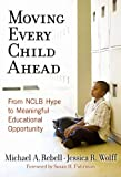 Moving Every Child Ahead, Michael A. Rebell and Jessica R. Wolff, 080774851X
