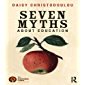 Seven Myths About Education (English Edition)