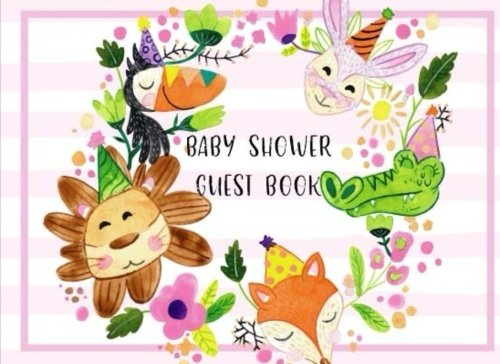 Download Baby Shower Guest Book: Baby Shower Guest Book for Girl, Boy, Twins, Welcome Baby Shower Guest Book, Message Book, Memory Journal, Advice for Parents ... Formatted Lined & Unlined Pages (Volume 2) ebook