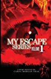 img - for My Escape (My Escape Series) book / textbook / text book