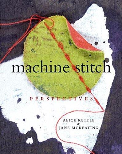 Machine Stitch: Perspectives -