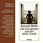 Die Geschichte von der 1002. Nacht | Joseph Roth