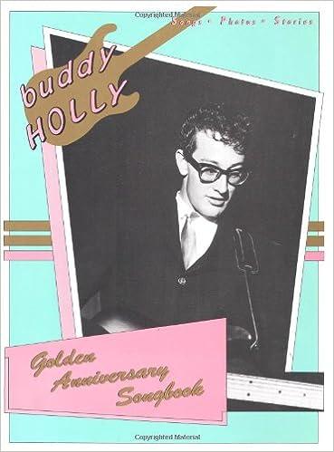 Buddy Holly Golden Anniversary Songbook P/V/G: Buddy Holly ...