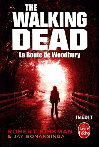 Walking dead n° 2 La route de Woodbury