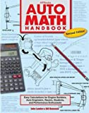 img - for Auto Math Handbook HP1554: Easy Calculations for Engine Builders, Auto Engineers, Racers, Students, and Performance Enthusiasts book / textbook / text book
