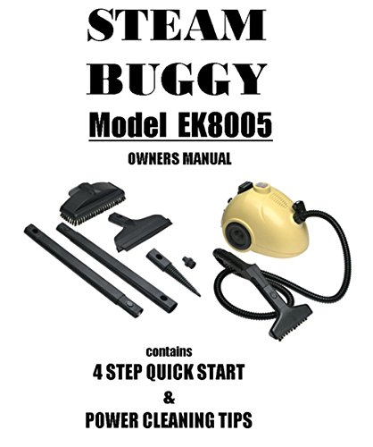 Steam Manual - Steam Buggy EK8005 Manual: Steam Buggy EK8005 Manual Operating Instructions & Attachment Guide