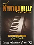 img - for The Wynton Kelly Collection: 25 Solo Transcriptions book / textbook / text book