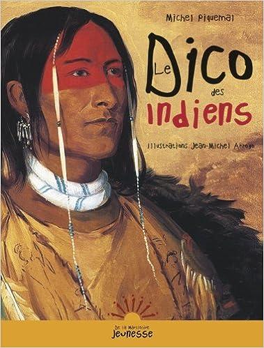 Télécharger Kindle Ebook à Pc Le Dico Des Indiens Epub Livres En