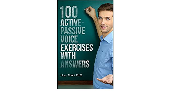 100 Active Voice and Passive Voice Exercises with Answers - Kindle ...