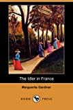 The Idler in France, Marguerite Gardiner, 1406527556