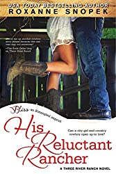 His Reluctant Rancher (Entangled Bliss) (Three River Ranch Book 2)