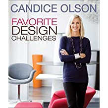 Candice Olson Favorite Design Challenges by Candice Olson (2013-03-26)