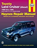 Toyota Land Cruiser Australian Automotive Repair Manual : 1980-1998 (Haynes Automotive Repair Manuals)