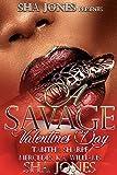 A Savage Valentines Day