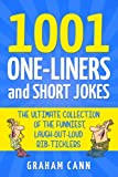 1001 One-Liners and Short Jokes: The Ultimate