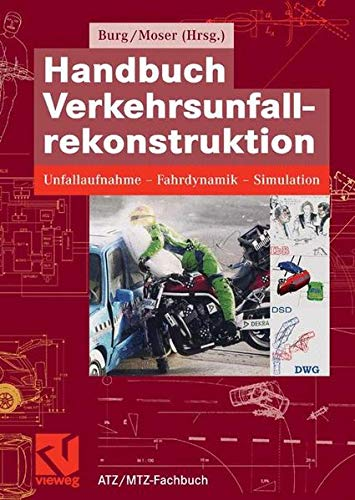 handbuch-verkehrsunfallrekonstruktion-unfallaufnahme-fahrdynamik-simulation-atz-mtz-fachbuch