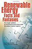 Renewable Energy - Facts and Fantasies, Craig Shields, 0615388353