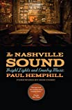 Image of The Nashville Sound: Bright Lights and Country Music