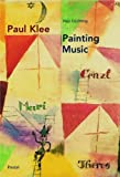 Paul Klee: Painting Music (Pegasus)