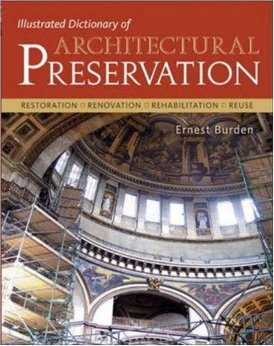 Illustrated Dictionary of Architectural Preservation