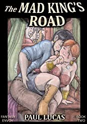 The Mad King's Road (Fantasy Envoy Erotica Book 2)