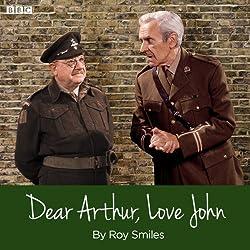 Dear Arthur, Love John