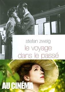 Voyage dans le passé, Zweig, Stefan (1881-1942)