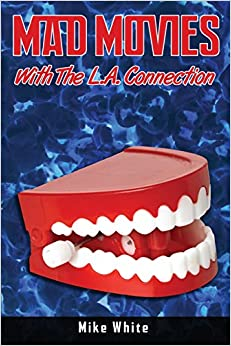 Book Mad Movies with the LA Connection