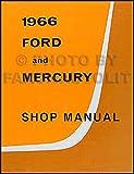 1966 Ford Galaxie Mercury Repair Shop Manual Reprint Monterey Montclair Parklane