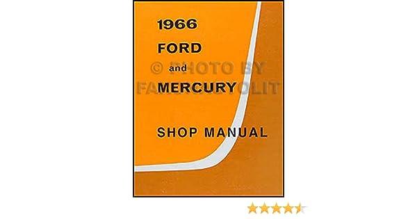 ford galaxie mercury repair shop manual reprint monterey 1966 ford galaxie mercury repair shop manual reprint monterey montclair parklane ford com books